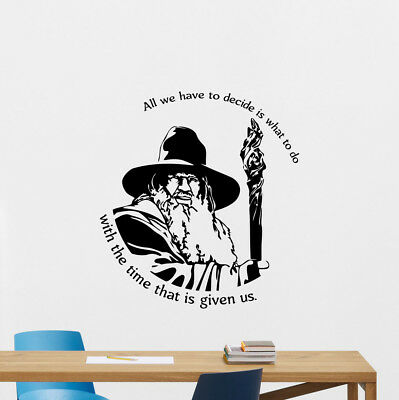 Gandalf Quote Wall Decal Lord of the Rings Gift Poster Vinyl Sticker Decor 66thn