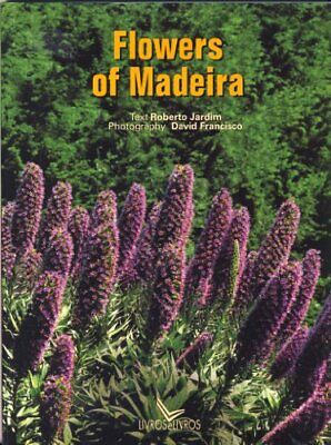 Flowers Of Madeira by Roberto Jardim Book The Cheap Fast Free Post