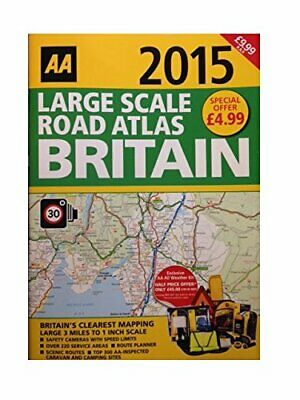 AA Large Scale Road Atlas Britain 2015 - The Newest UK Road Atlas ~ RRP �9. Book