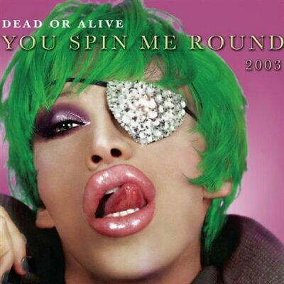 Dead Or Alive - You Spin Me Round 2003 [CD 1] - Dead Or Alive CD WFVG The Cheap
