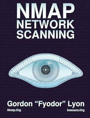Nmap Network Scanning: The Official Nmap Pro... by Lyon, Gordon Fyodor Paperback