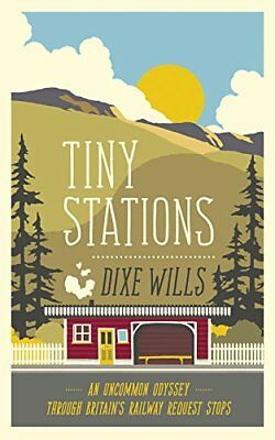 Tiny Stations by Dixe Wills Book The Cheap Fast Free Post