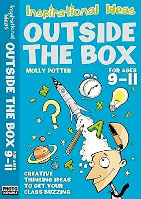 Outside the Box (Ages 9 to 11) (Photocopiable) by Molly Potter Paperback Book
