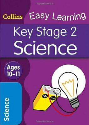 KS2 Science: Age 10-11 (Collins Easy Learning Age 7-1... by Collins Easy Learnin