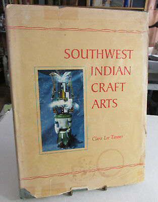 Southwest Indian Craft Arts Book, By Clara Tanner, 1971 Blankets,Baskets,Pottery