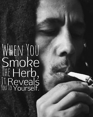 8 x 10 Photo Bob Marley Smoke Herb Live Best Life Quote Weed Puff Pic Print A149