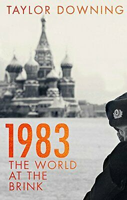 1983: The World at the Brink by Downing, Taylor Book The Cheap Fast Free Post