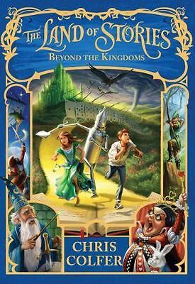 The Land of Stories: Beyond the Kingdoms Bk. 4 by Chris Colfer - HC - BRAND NEW!