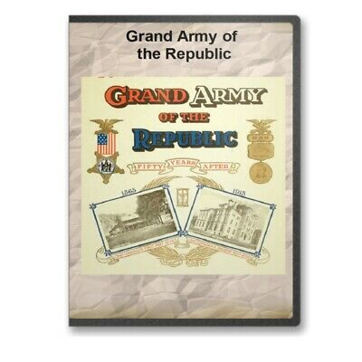 Grand Army of the Republic - GAR Civil War Vets - 33 Historic Books on CD - D363