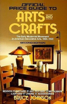 The Official Price Guide to Arts and Crafts, 1993 : The Early Modernist...