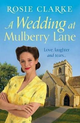Wedding at Mulberry Lane by Rosie Clarke New Paperback Book