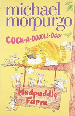 Cock-A-Doodle-Do! by Michael Morpurgo New Paperback Book