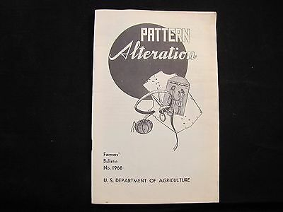 Pattern Alteration Farmers Bulletin #1968 Usda 1945
