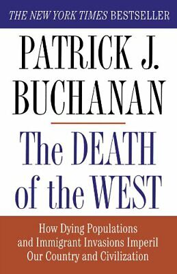 Death Of The West by Buchanan, Patrick J. Paperback Book The Cheap Fast Free