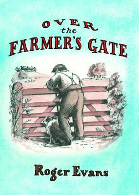 Over the Farmer's Gate by Roger Evans Hardback Book The Cheap Fast Free Post