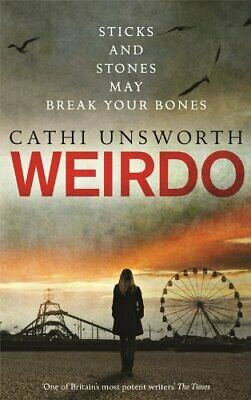 Weirdo by Unsworth, Cathi Book The Cheap Fast Free Post