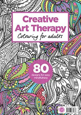 Creative Art Therapy Colouring Book (Creative Colouring for Grown-Ups) Book The
