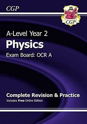 A-Level Physics: OCR A Year 2 Complete Revision & Practice with ... by CGP Books