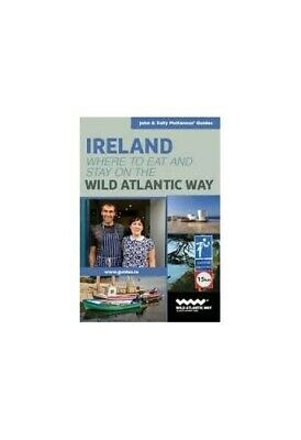 Ireland: Where to Eat and Stay on the Atlantic Way (3... by John & Sally McKenna