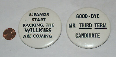 Group Lot Campaign Political Button Pin Anti Fdr Willkie Slogan 1940 Eleanor 3Rd