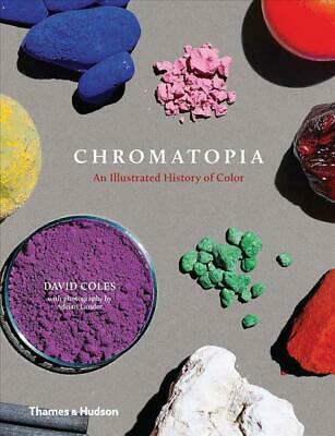 Chromatopia by David Coles Hardcover Book Free Shipping!