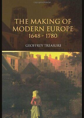 The Making of Modern Europe, 1648-1780 by Treasure, Geoffrey Paperback Book The