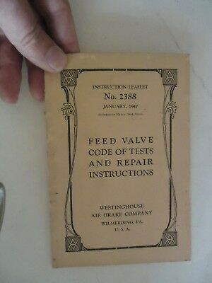 Westinghouse Air Brake 2388 Feed Valve Code Tests and Repair Instructions 1/1947