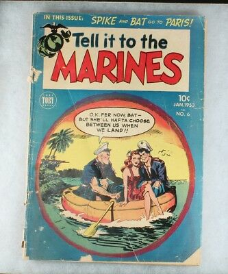 1953 Tell It To The Marines #6 /Toby Press Comic /VG /Spike/Bat/Good Girl