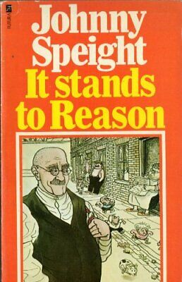 It Stands to Reason by Speight, Johnny Paperback Book The Cheap Fast Free Post