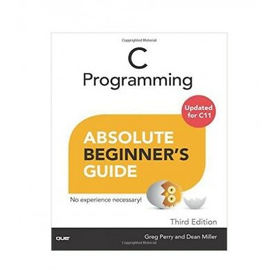 C Programming Absolute Beginner's Guide by Greg Perry PDF Instant delivery !!!