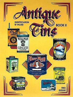 Antique Tins II : Identification and Values by Fred Dodge