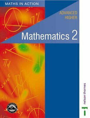 Maths in Action - Advanced Higher Mathematics 2 by Chambers, Clive Paperback The