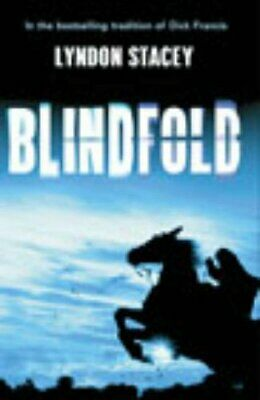 Blindfold by Stacey, Lyndon Hardback Book The Cheap Fast Free Post