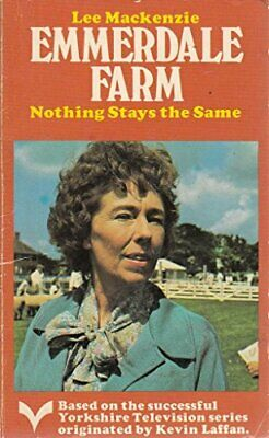 Nothing Stays the Same (Emmerdale Farm Book 7) by Lee Mackenzie Paperback Book