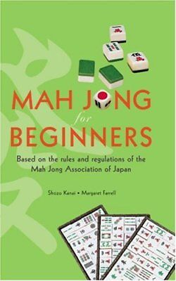 Mah Jong for Beginners: Based on the rules and ... by Farrell, Margaret Hardback