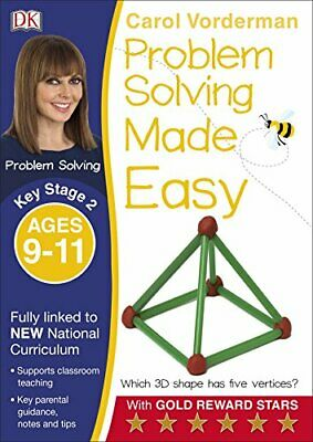 Problem Solving Made Easy Ages 9-11 Key Stage 2 (Made Eas... by Vorderman, Carol