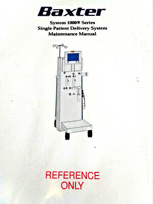 Baxter System 1000 Series Single Patient Delivery System Maint. Manual L251614