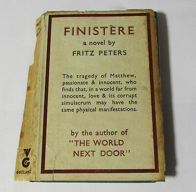 Finistere A Novel by Fritz Peters ~ HB 1951 ~ Vintage Antique Old Gollancz Book