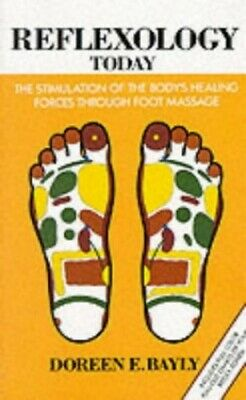 Reflexology Today by Doreen E. Bayly Paperback Book The Cheap Fast Free Post