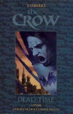 The Crow: Dead Time by Wagner, James Paperback Book The Cheap Fast Free Post