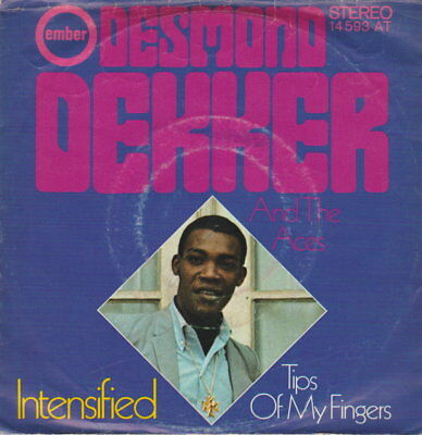 """Desmond Dekker And The Aces Intensified / Tips Of My Fingers 7"""" Ember"""