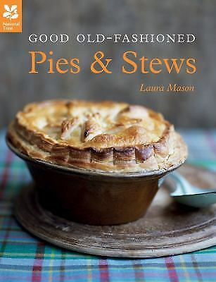 Good Old-Fashioned Pies and Stews  (NoDust) by Laura Mason