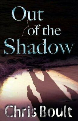 Out of the Shadow by Boult, Chris Book The Cheap Fast Free Post
