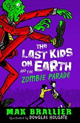 The Last Kids on Earth and the Zombie Parade by Brallier, Max Book The Cheap