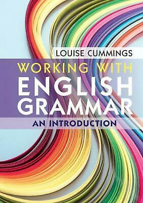 Working With English Grammar: An Introduction by Louise Cummings Paperback Book