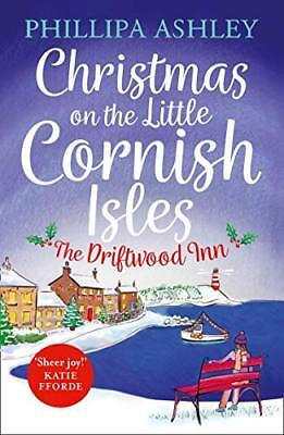Christmas on the Little Cornish Isles: The by Phillipa Ashley New Paperback Book