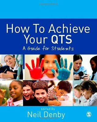 How to Achieve Your QTS: A Guide for Students Paperback Book The Cheap Fast Free