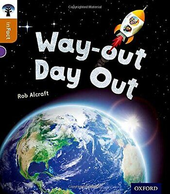 Oxford Reading Tree inFact: Level 8: Way-out Day Out by Alcraft, Rob Book The