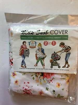 Milk Snob Car Seat & Nursing Cover White Floral Seen On Shark Tank Very Soft NEW