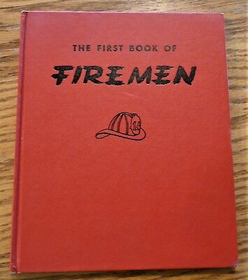 The First Book Of Firemen By Benjamin Brewster & Pictures By Jeanne Bendick 1951
